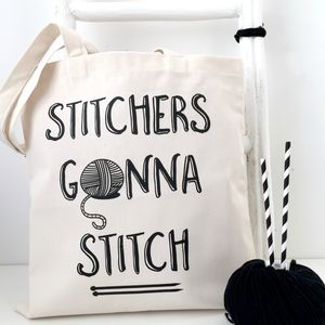 'Stitchers Gonna Stitch' Knitting Tote Bag - gifts for her