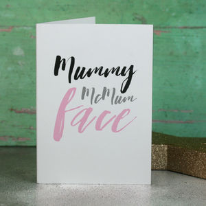 Mummy Mc Mum Face Card - cards & wrap sale