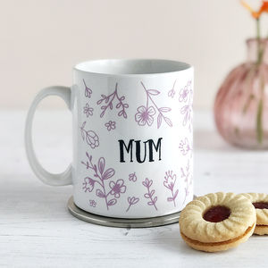 Mother, Personalised Floral Mother's Day Mug - new in home