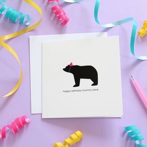 Happy Birthday Mummy Bear Card - funny cards