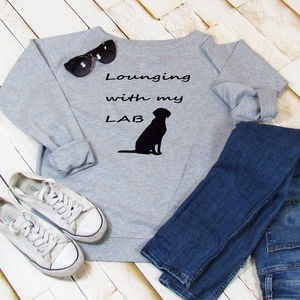 Sweatshirt Lounging With My Lab - women's fashion