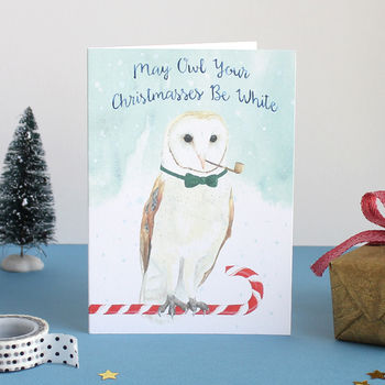 'Owl Your Christmasses Be White' Christmas Card
