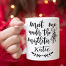 Personalised Christmas Mug, Meet Me Under The Mistletoe