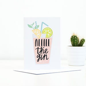 'All The Gin' Greetings Card