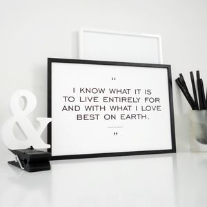 Love Quote Print Live For And With What I Love