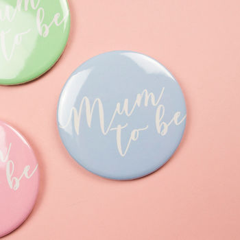 Mum To Be Baby Shower Badge