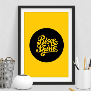 'Rise And Shine' Typography Print - summer sale
