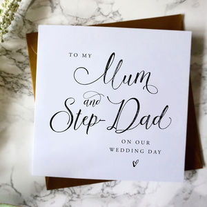 To My Mum And Step Dad Wedding Card