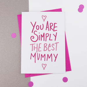 Simply The Best Mother's Day Card - whats new