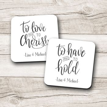 Personalised 'Have And Hold, Love And Cherish' Coasters