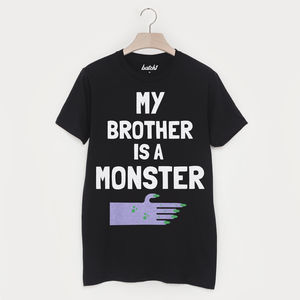 My Brother Is A Monster Unisex Halloween T Shirt - women's fashion