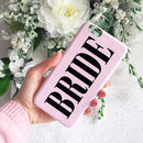 Glossy Dusty Pink Bride Phone Case