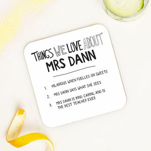 Personalised Things We Love About Our Teacher Coaster