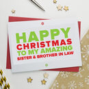 Christmas Card For Amazing Sister And Brother In Law