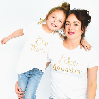 'Like Mother Like Daughter' Matching T Shirt Set