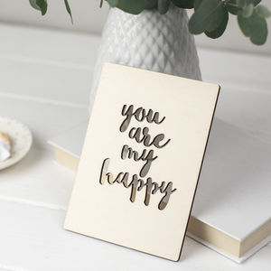 'You Are My Happy' Wooden Card - cards & wrap