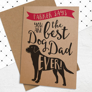 Best Dog Dad Ever 'A6 Size' Card
