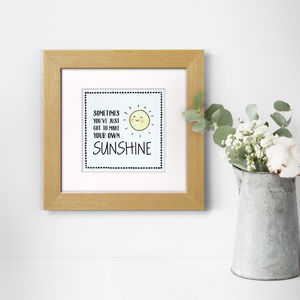 Make Your Own Sunshine, Print - family & home