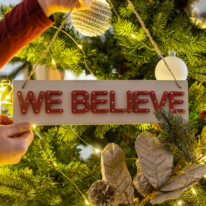 We Believe Christmas Hanging Sign