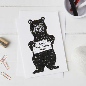 'Love You Daddy Bear' Card