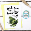 Dad I Toadally Love You, Father's Day Card