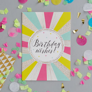 Birthday Wishes Foiled Greetings Card