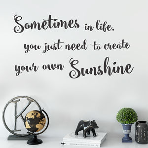 Inspirational Wall Sticker Create Your Own Sunshine