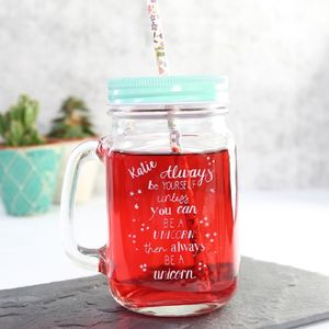 Personalised 'Always Be A Unicorn' Mason Jar