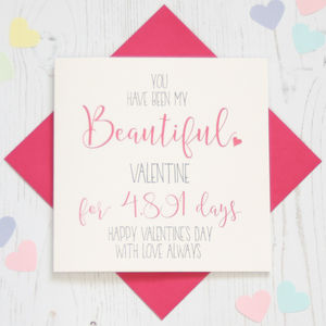 Personalised 'Beautiful' No' Of Days Valentine Card