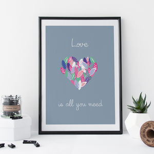 All You Need Is Love Valentine's Day Print