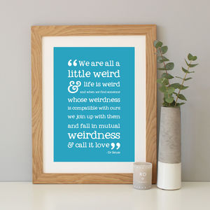 Dr Seuss 'We Are All A Little Weird' Print - literature