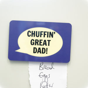 'Chuffin' Great Dad' Fridge Magnet - kitchen accessories