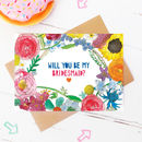 Personalised Will You Be My Bridesmaid? Flowers Card