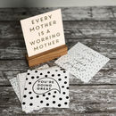 Mini Motivational Mother Prints With Oak Stand