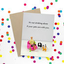 Drinking With Pets Funny Card