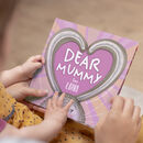 Dear Mummy Personalised Book For Mother's
