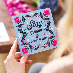 'Stay Strong And Power On' Greetings Card Sent Direct