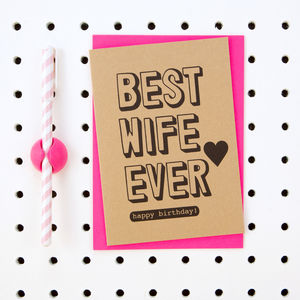 'Best Wife Ever Happy Birthday' Wife Birthday Card - birthday cards