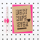 'Best Wife Ever Happy Birthday' Wife Birthday Card