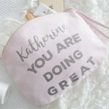Personalised 'You're Doing Great' Slogan Pink Pouch