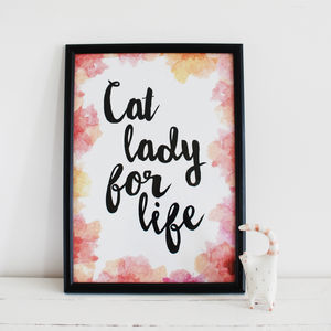 'Cat Lady For Life' Watercolour Floral Typography Print - typography