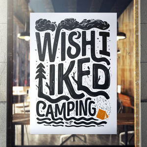 'Wish I Liked Camping' Fine Art Giclée Print - posters & prints