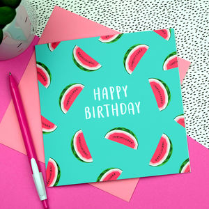Watermelon Birthday Card - birthday cards