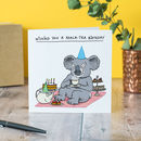 'Koala Tea' Birthday Card