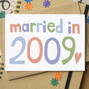 'Married In…' Wedding Anniversary Card