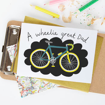 A Wheelie Great Dad Father's Day Or Birthday Card
