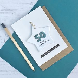 50th Birthday Card With Ceramic Star Ornament Keepsake - birthday cards