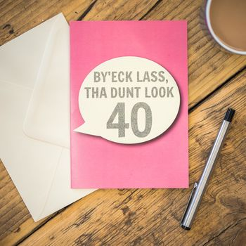 By'eck Lass, Tha Dunt Look 40 Card