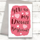 Funny Favourite Boyfriend Valentine's Day Card