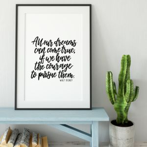 All Our Dreams Can Come True Print - posters & prints